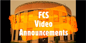 FCS Video Announcements