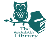 The Wide Awake Club Library